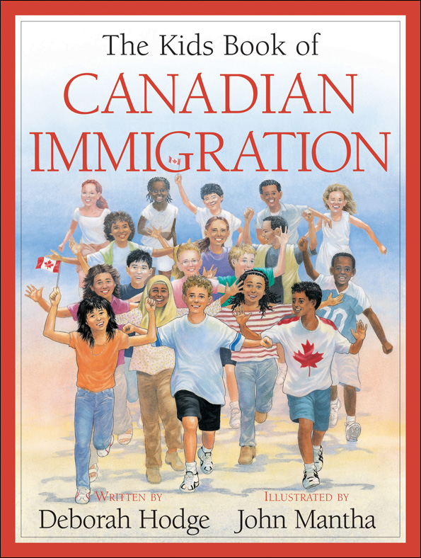 Kids Book of Canadian Immigration