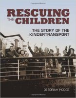 Rescuing the Children, The Story of the Kindertransport